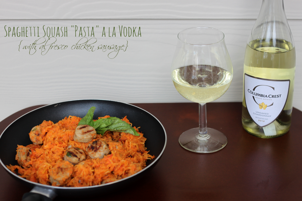 "Spaghetti Squash ""Pasta"" a la Vodka with Al Fresco Chicken Sausage and Columbia Crest Wine"